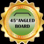 45° Angled Board